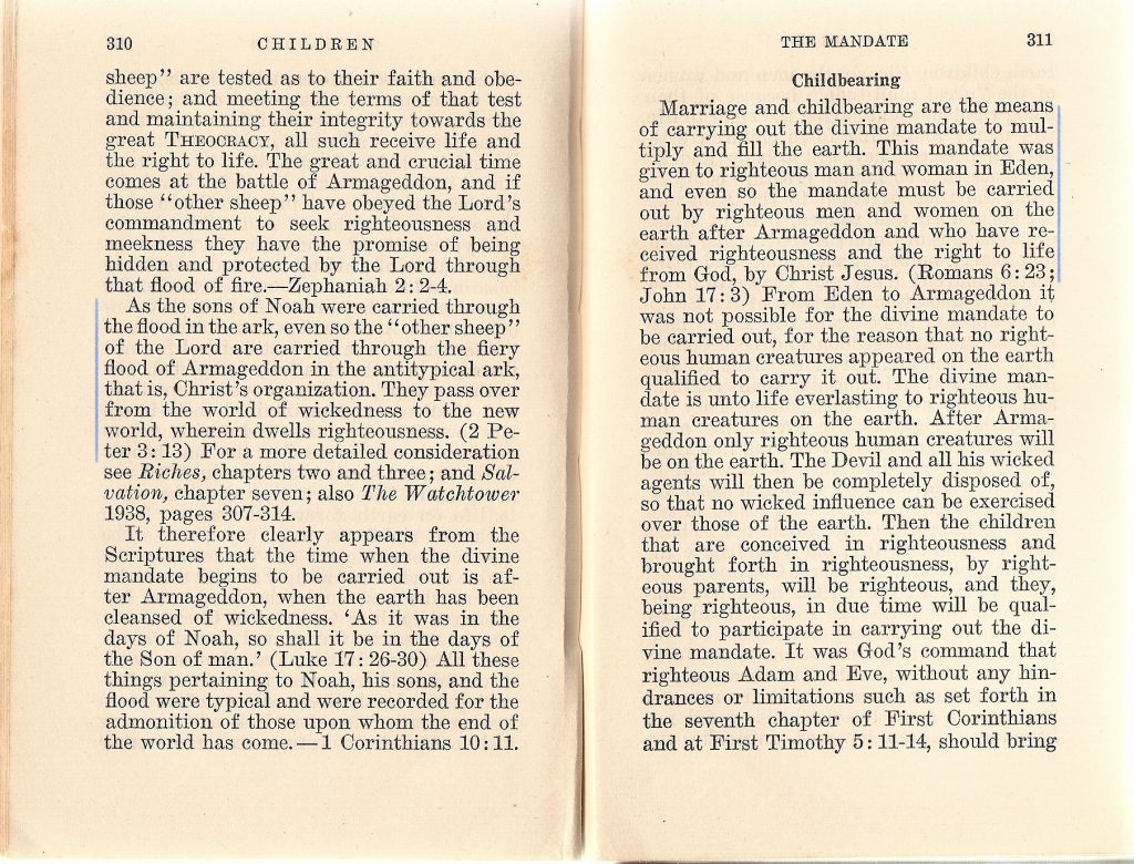 Book Children, pp. 310-311. Beginning the argument for not marrying and having children until after Armageddon.