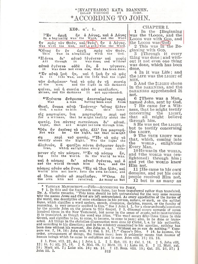 """The Watchtower published the Diaglott to strengthen its rendering of John 1:1. Notice that while the Greek says """"a god,"""" the English does not."""