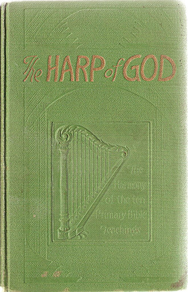 Cover of The Harp of God, 1928 Edition; inside is a drawing of Jesus on the cross