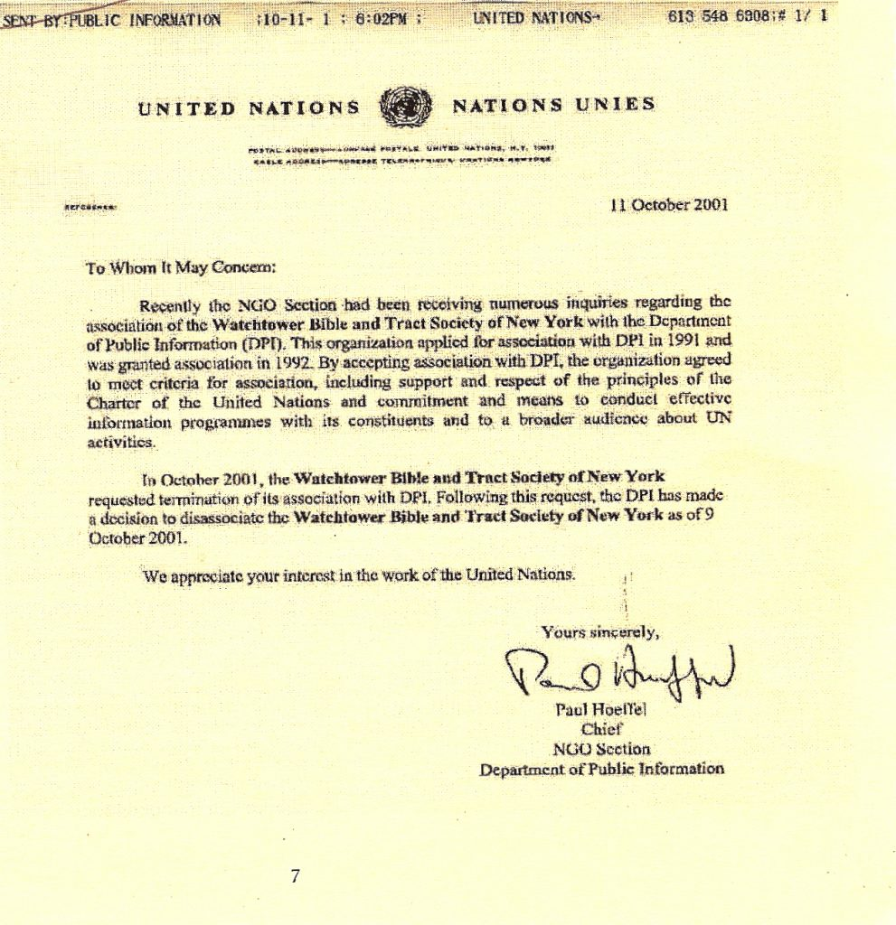 """Letter dated 11 Oct 2001 from the United Nations """"To Whom It May Concern"""" regarding the association of the Watchtower with the United Nations beginning in 1992 and ending in 2001 well after the 1963 Watchtower publication featuring the U.N. as the Babylon the Great"""